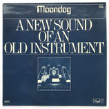 Moondog - A New Sound Of An Old Instrument