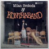 Milan Svoboda & Kontraband  - Keep It Up