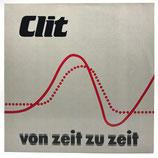 Clit - Von Zeit Zu Zeit