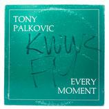 Tony Palkovic - Every Moment