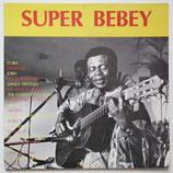 Francis Bebey - Super Bebey