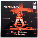 Benny Gebauer Orchestra - Here I Come