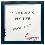 Savage - A Love Again / Fugitive
