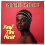 Kathi Baker - Feel The Heat