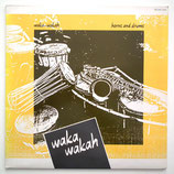 Waka Wakah - Horns & Drums