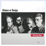 The Easy Club - Chance Or Design