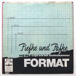 Piefka & Pafke - Format / Und es geht ab