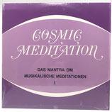 Cosmic Meditation - Das Mantra OM / Musikalische Meditationen I