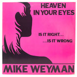 Mike Weymann - Heaven In Your Eyes