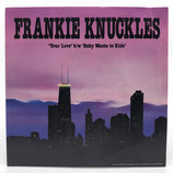 Frankie Knuckles - Your Love / Baby Wants To Ride