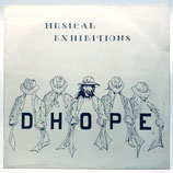 Dhope - Musical Exhibitions