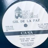 Gil Del La Paz - Casa / I wanna Live