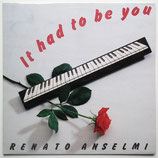 Renato Anselmi - It Had To Be You