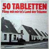 50 Tabletten - Flieg Mit Mir