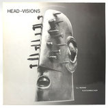 Bernd Kistenmacher - Head-Visions