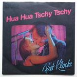 Piet Klocke - Hua Hua Tschy / Heute Ist Nicht Sonst