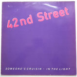 42nd Street - Someone's Cruisin'