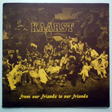 Kaarst - From Our Friends To Our Friends