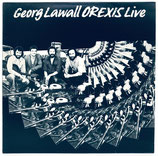 George Lawall - Orexis Live