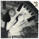 Ulli Bögershausen - Gegen Die Zeit