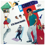 """Bobby """"O"""" - And His Banana Republic"""
