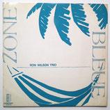 Ron Wilson Trio - Zone Bleu