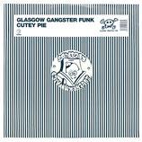Glasgow Gangster Funk - Cutey Pie