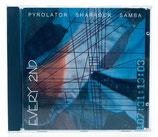 Pyrolator / Sharrock / Samba - Every 2nd