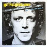 Matthias Hanselmann - Flug In Die Unendlichkeit