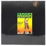 Ragga Fränkie - Geld & Mehr