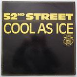 52nd Street - Cool As Ice