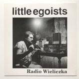 Little Egoists - Radio Wielizka