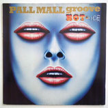 Hot Ice - Pall Mall Groove