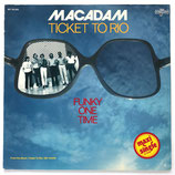 Macadam - Ticket To Rio