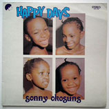 Sonny Okosuns - Happy Days