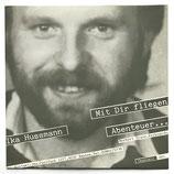 Ika Hussmann - Mit Dir Fliegen / Abenteuer im Nichtraucherland