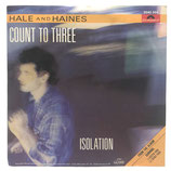 Hale & Haines - Count To Three / Isolation