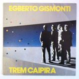 Egberto Gismonti - Trem Caipira