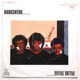 Baricentro - Tittle Tattle