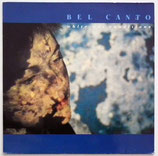 Bel Canto - White Out Conditions