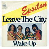 Epsilon - Leave The City / Wake Up