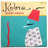 Kobra - Orient Express / Nargile
