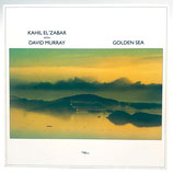 Kahil El'Zabar With David Murray - Golden Sea