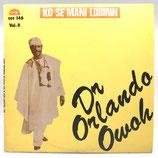 Dr. Orlando Owoh - Ko Se Mani Lobirin