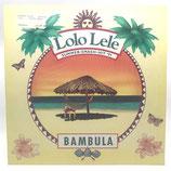 "Bambula - Lolo Lele / Madame Opera 12"""