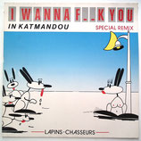 Lapins Chasseurs - I Wanna F__k You In Katmandou