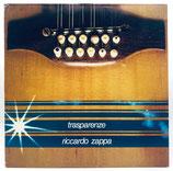 Ricardo Zappa - Trasparenze