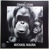 Michael Naura - Orang Utan
