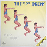 """The """"P"""" Crew - Busy Body"""