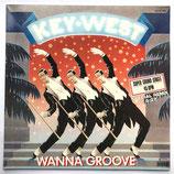 Key West - Wanna Groove